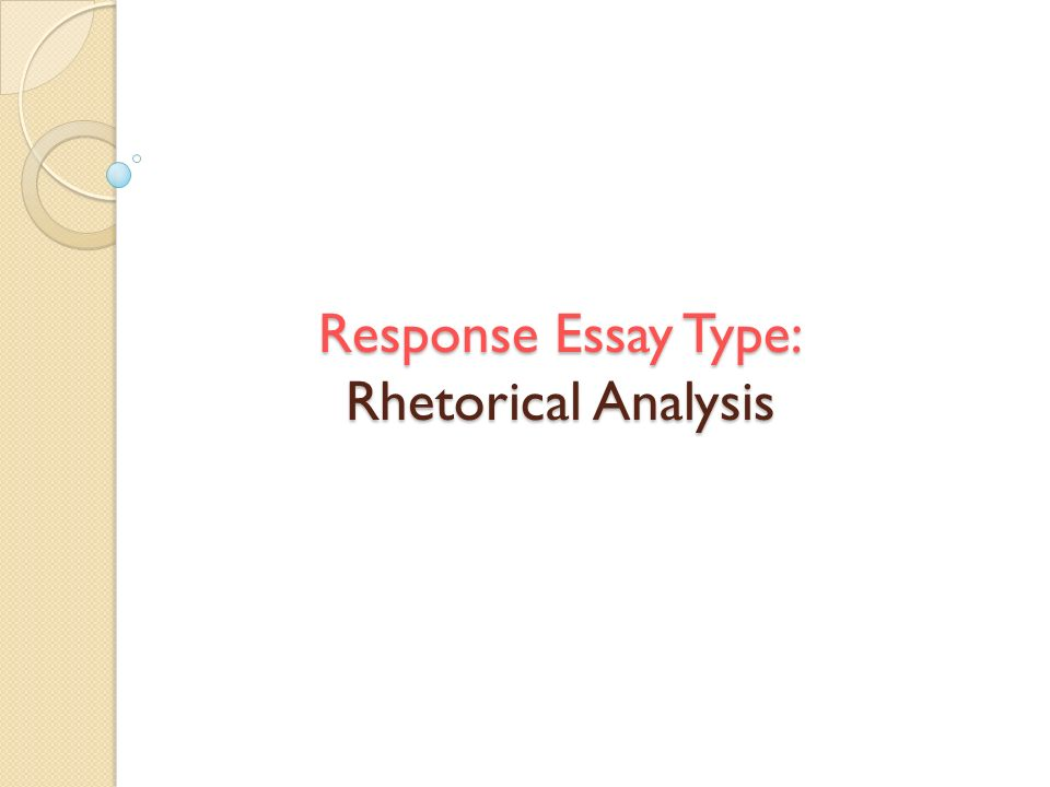 an in depth look at the rhetorical analysis essay question