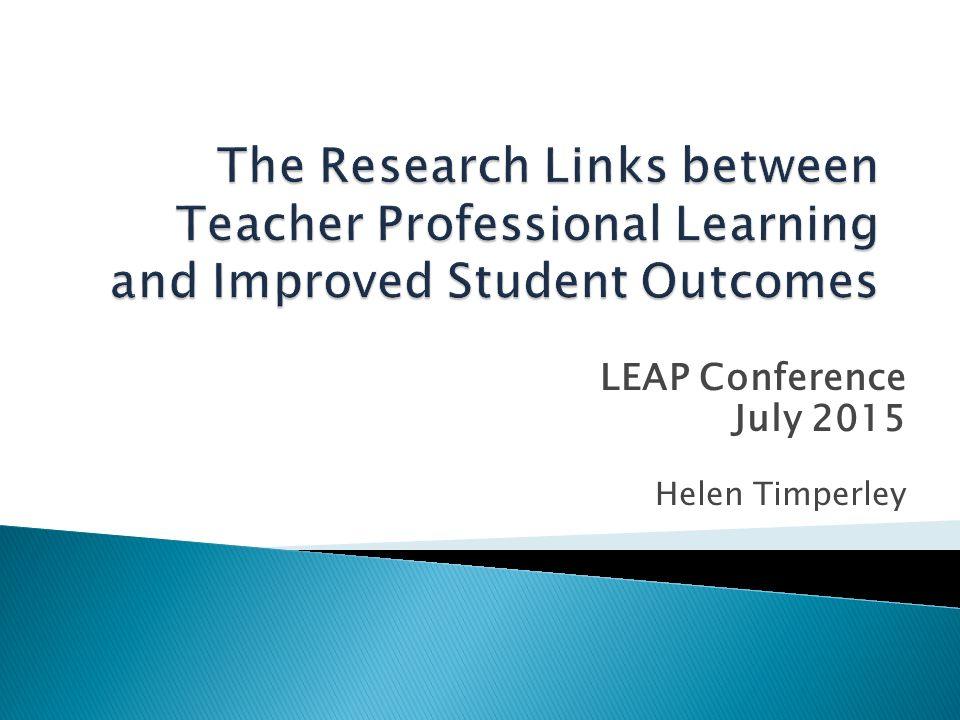 LEAP Conference July 2015 Helen Timperley