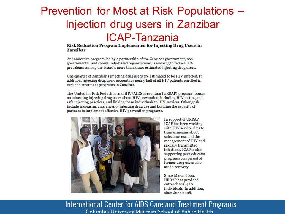 Prevention for Most at Risk Populations – Injection drug users in Zanzibar ICAP-Tanzania