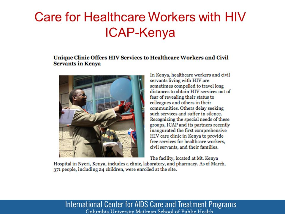 Care for Healthcare Workers with HIV ICAP-Kenya