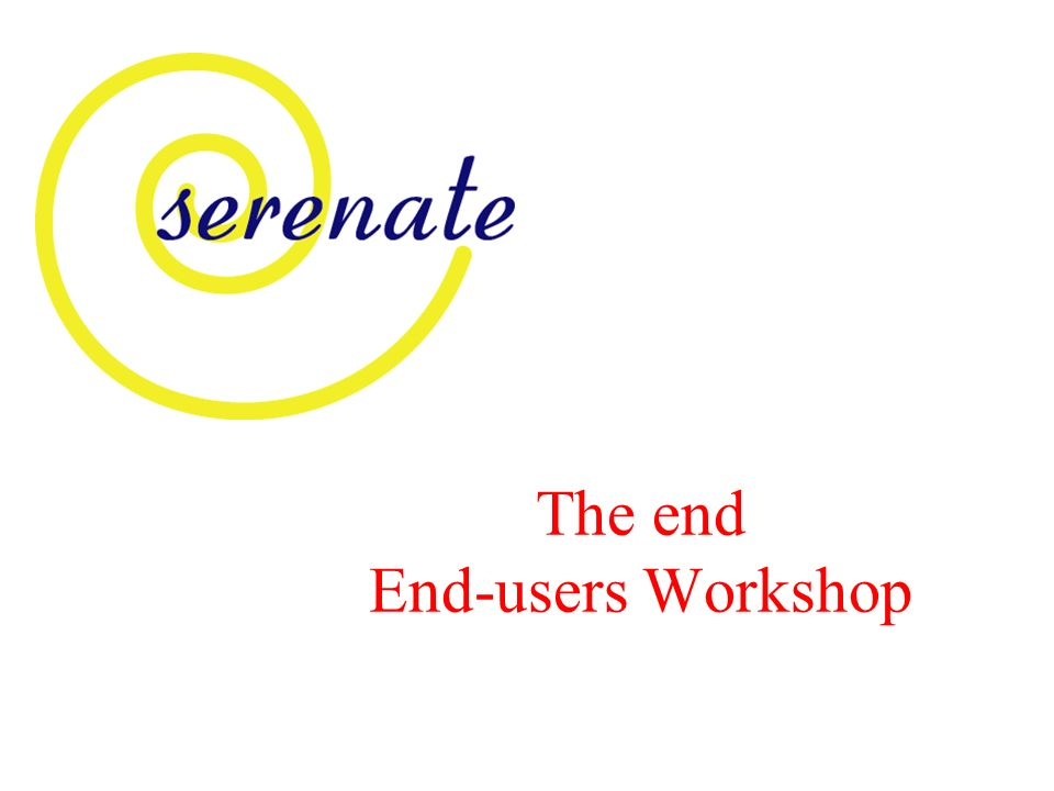 The end End-users Workshop