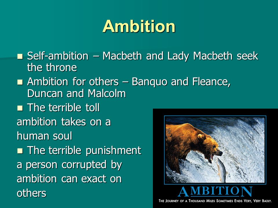 "ambitions in macbeth Free essay: by: luca what is ambition in the dictionary ambition is defined has ""an earnest desire for some type of achievement or distinction, (ex) power."