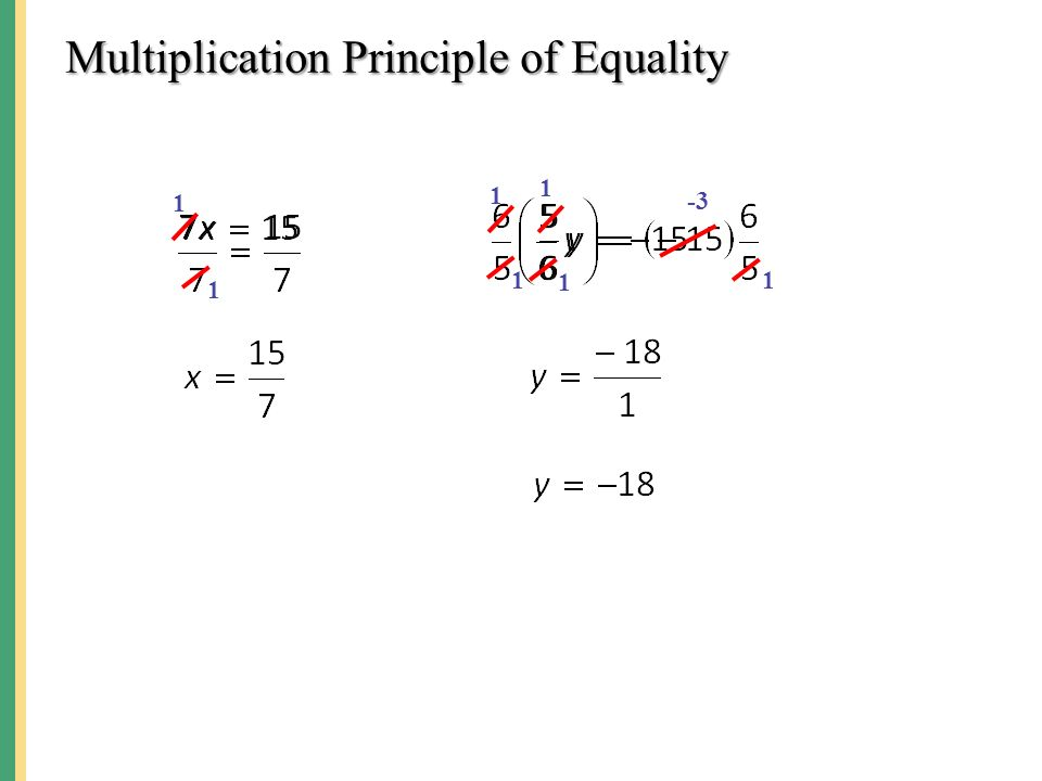 Multiplication Principle of Equality