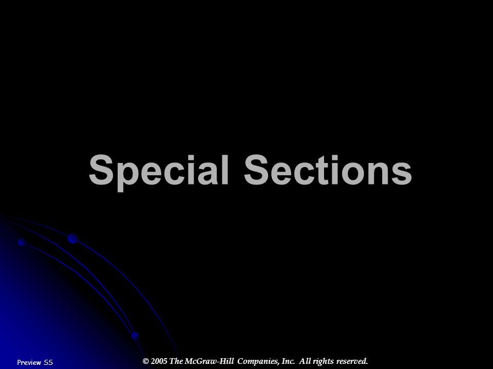 © 2005 The McGraw-Hill Companies, Inc. All rights reserved. Special Sections Preview SS