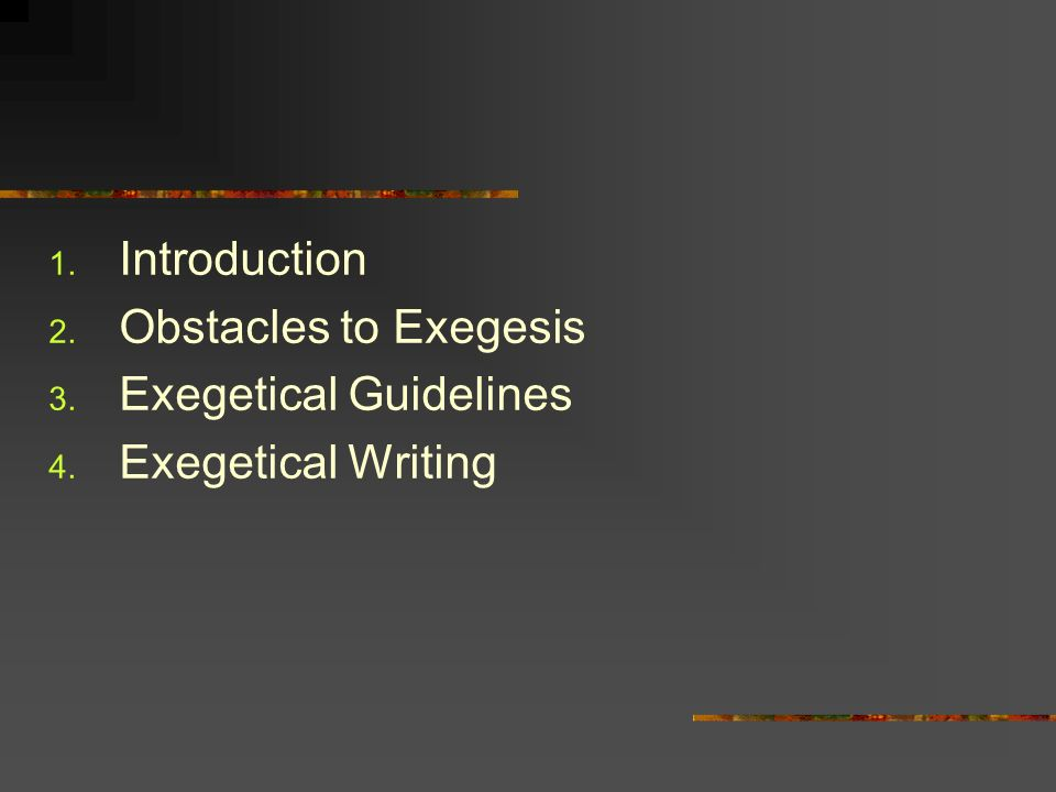 what is ldquo exegesis rdquo assignment due religion  obstacles to exegesis 3 exegetical guidelines 4 exegetical writing