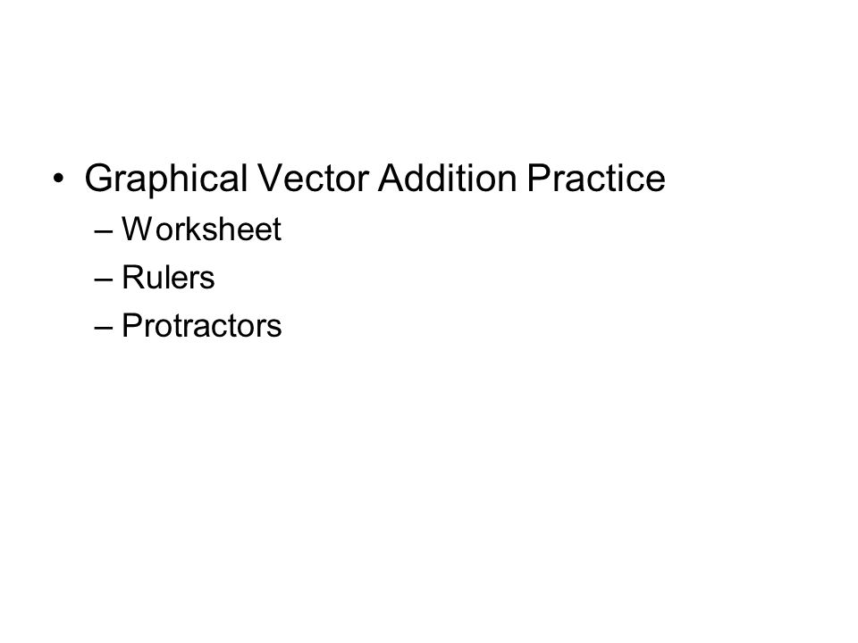 math worksheet : chapter 3  two dimensional motion and vectors 3  1 objectives  : Graphical Vector Addition Worksheet