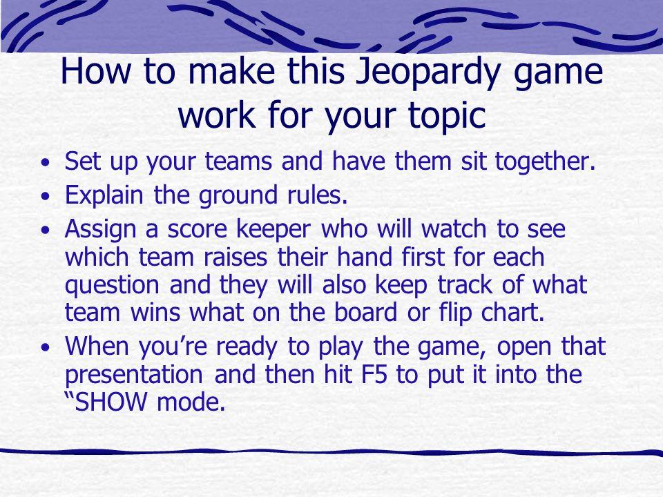 make a jeopardy