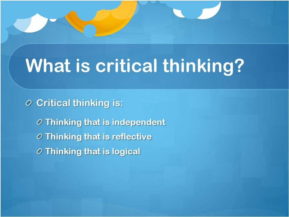 lack of critical thinking in elementary schools The need to teach higher order thinking skills is not a recent one education pundits have called for renewed interest in problem solving for years as far back as 1967, raths, jonas, rothstein and wassermann (1967) decried the lack of emphasis on thinking in the schools they noted that.