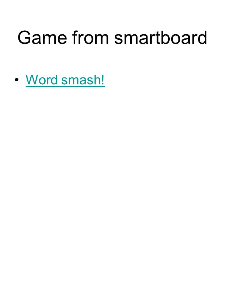 Game from smartboard Word smash!