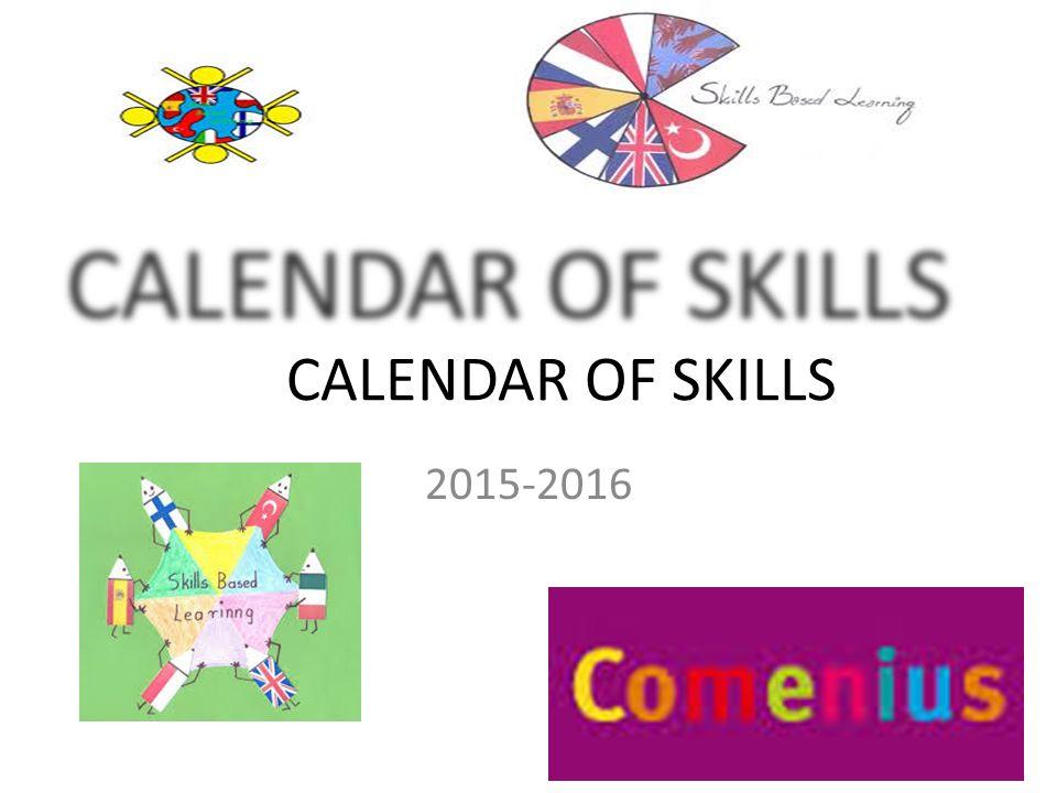 1 CALENDAR OF SKILLS 2015 2016  Artistic Skills