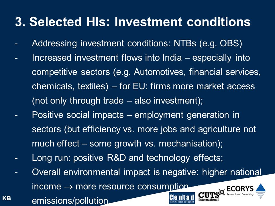 3. Selected HIs: Investment conditions KB -Addressing investment conditions: NTBs (e.g.