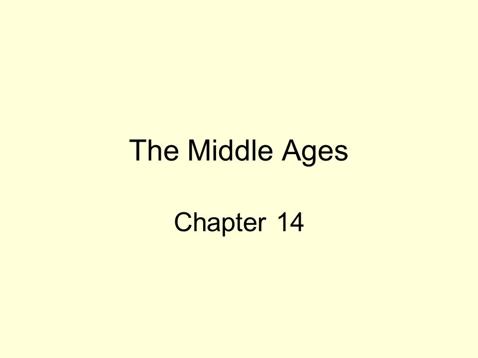 The Middle Ages Chapter 14