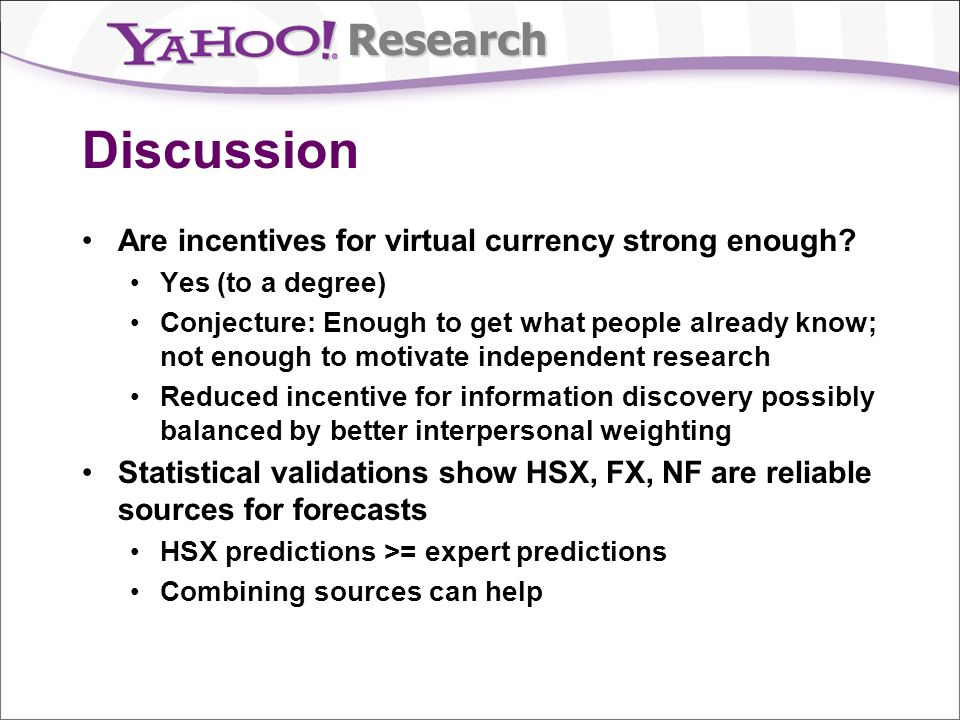 Research Discussion Are incentives for virtual currency strong enough.