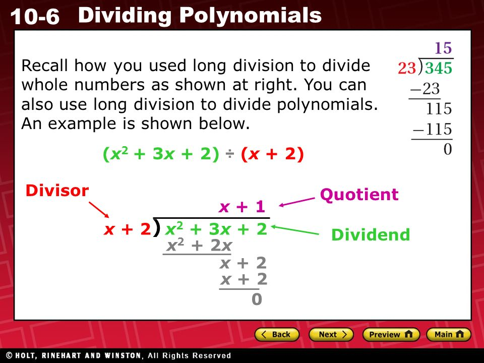 10-6 Dividing Polynomials Recall how you used long division to divide whole numbers as shown at right.