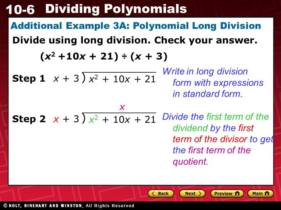 10-6 Dividing Polynomials Additional Example 3A: Polynomial Long Division Divide using long division.