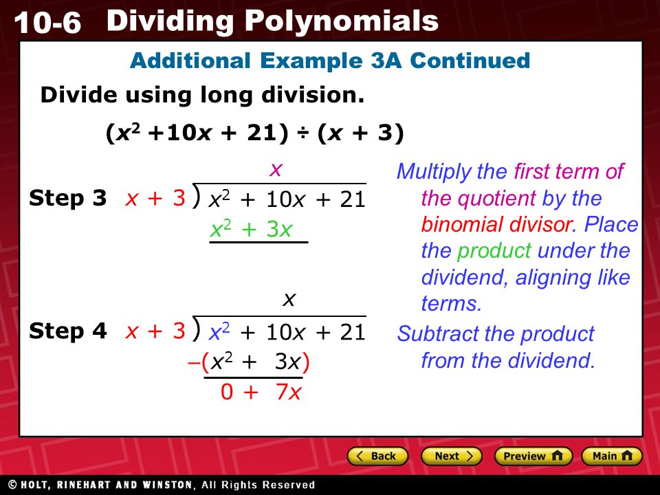 10-6 Dividing Polynomials Additional Example 3A Continued Divide using long division.