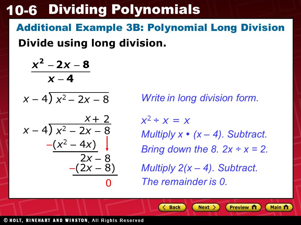 10-6 Dividing Polynomials Additional Example 3B: Polynomial Long Division Divide using long division.