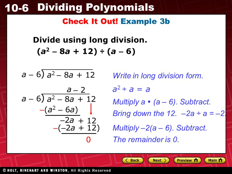 10-6 Dividing Polynomials Check It Out. Example 3b Divide using long division.