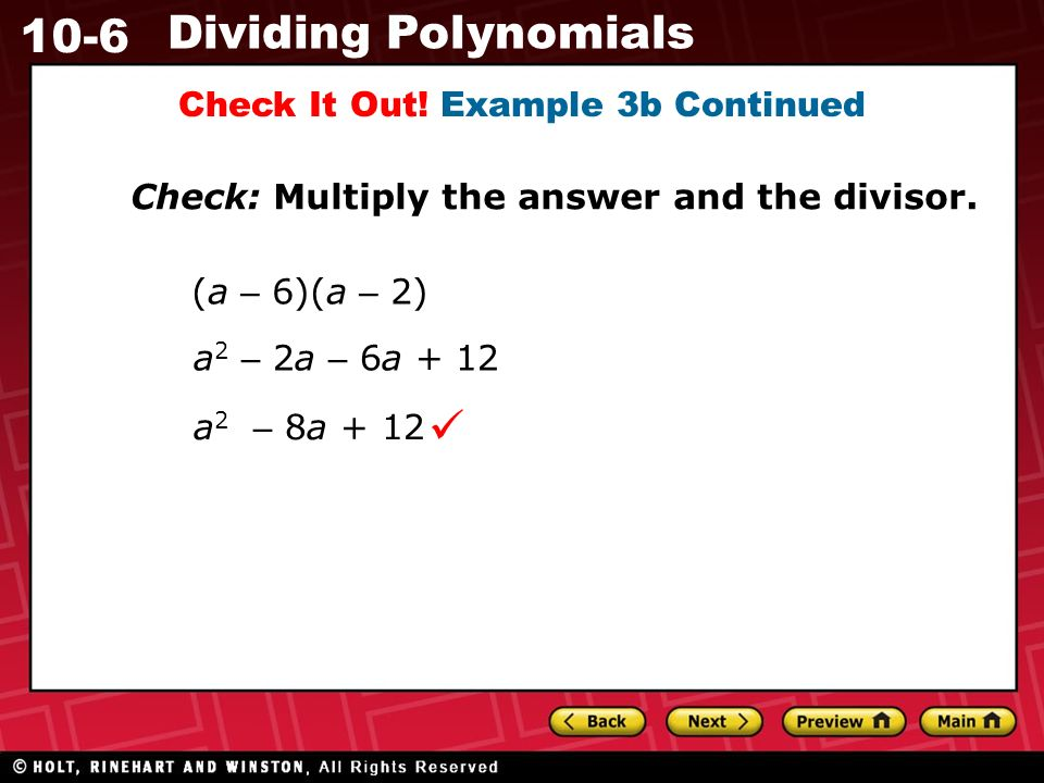 10-6 Dividing Polynomials Check It Out.