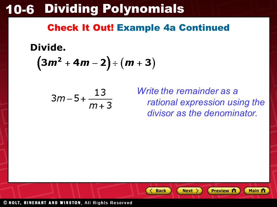 10-6 Dividing Polynomials Check It Out. Example 4a Continued Divide.
