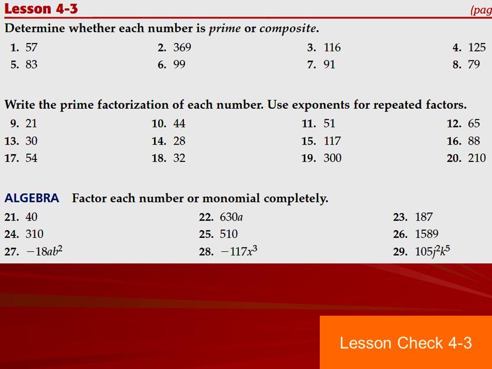 Lesson 4-3 Pages Prime Factorization Lesson Check ppt download
