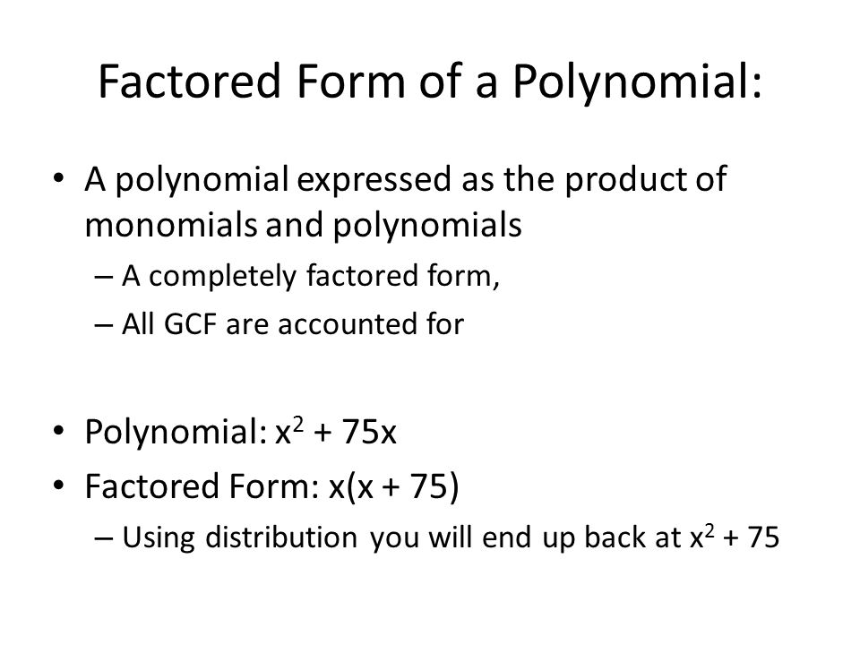 Section 10.2 What we are Learning: To use the GCF and the ...