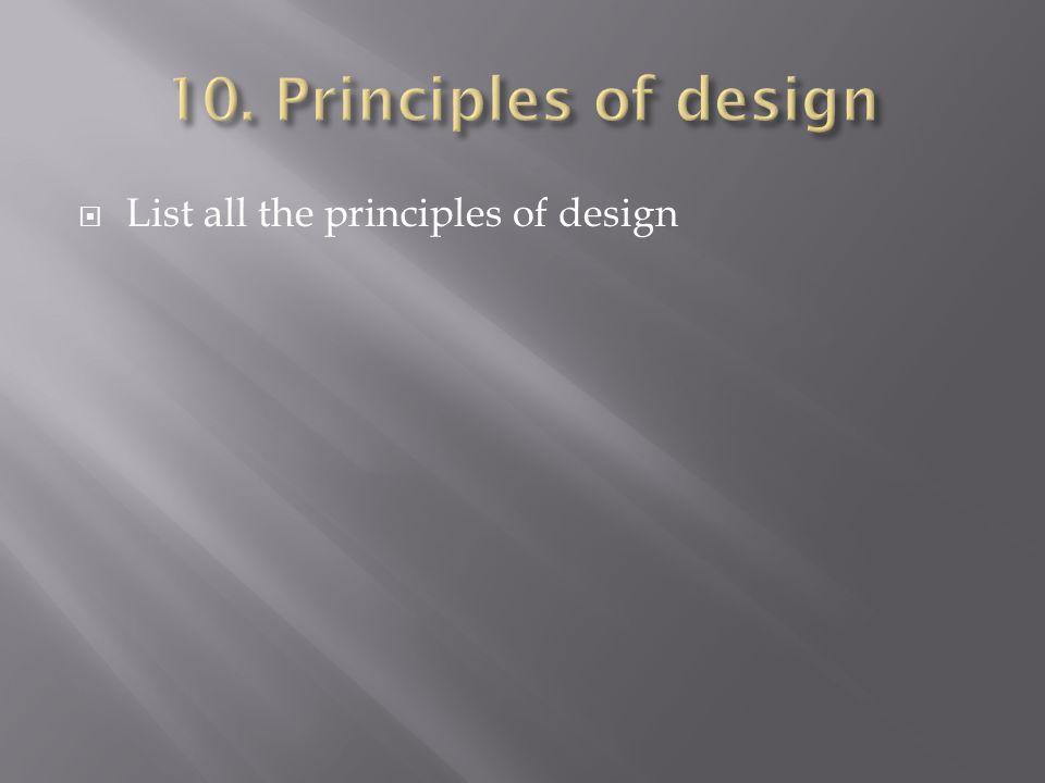 Principles Of Design List : Benchmark  list the main branches of aesthetics describe