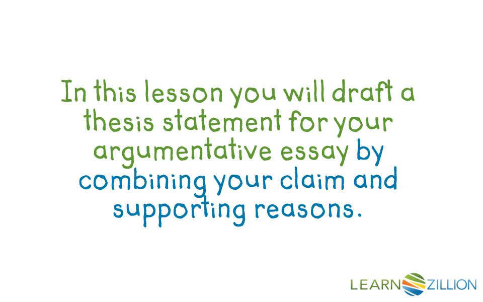 how do you write a thesis statement for an argumentative essay in this lesson you will