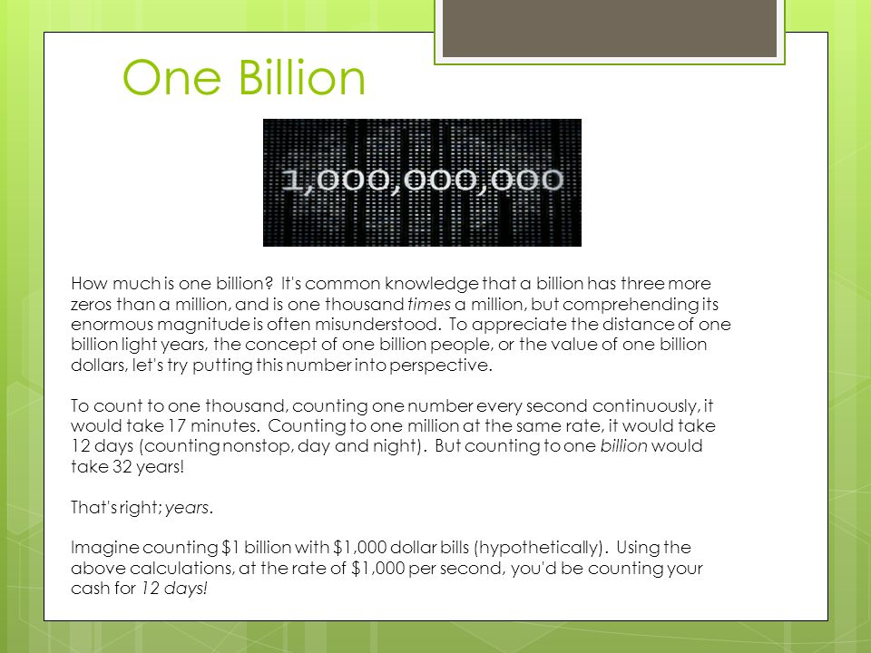 How many zeros are there in one billion?