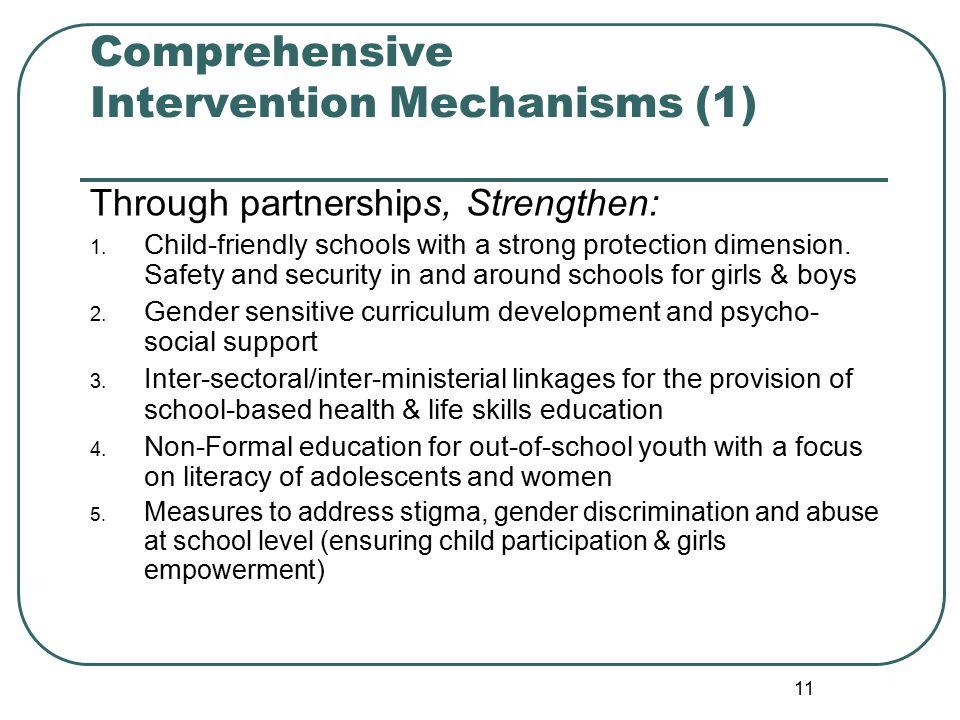 11 Comprehensive Intervention Mechanisms (1) Through partnerships, Strengthen: 1.