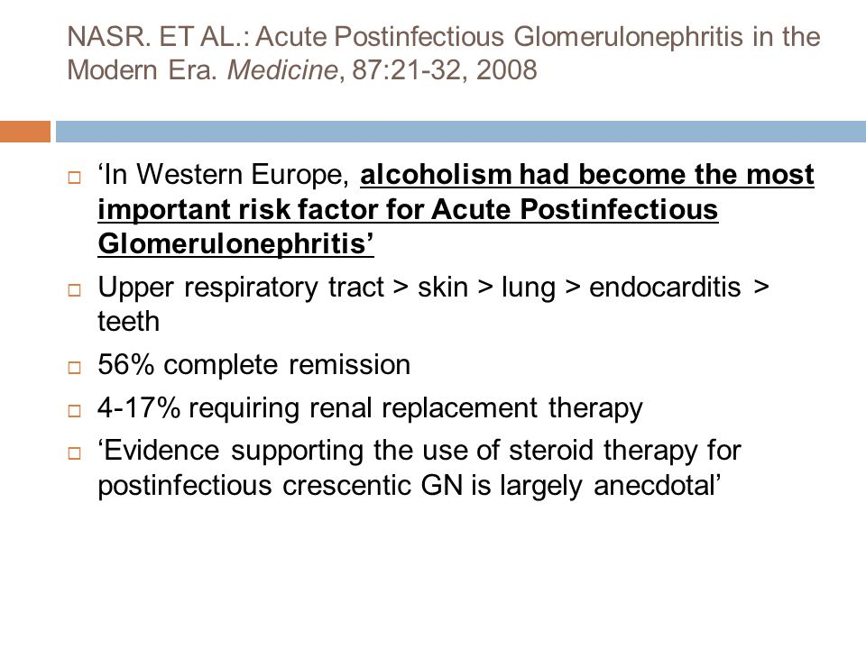 NASR. ET AL.: Acute Postinfectious Glomerulonephritis in the Modern Era.