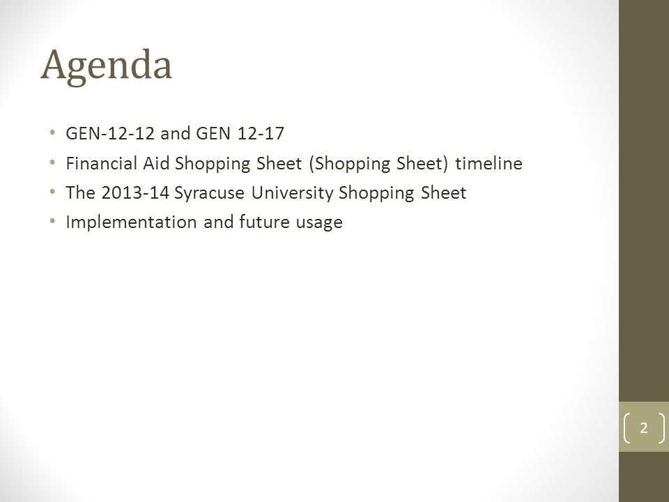 2 Agenda GEN 12 And 17 Financial Aid Shopping Sheet Timeline The 2013 14 Syracuse University Implementation