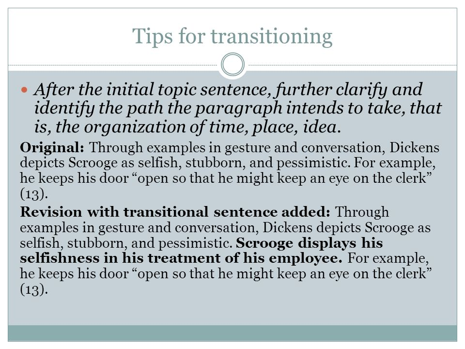 Transitions and Topic Focus. Tips for transitioning After the ...