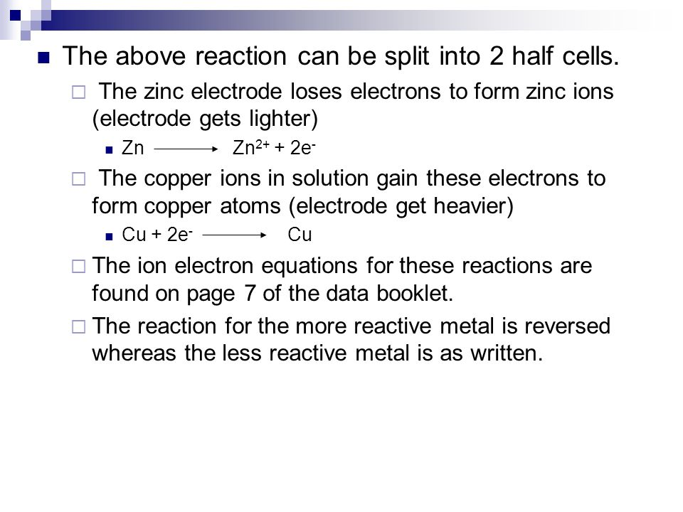 The above reaction can be split into 2 half cells.