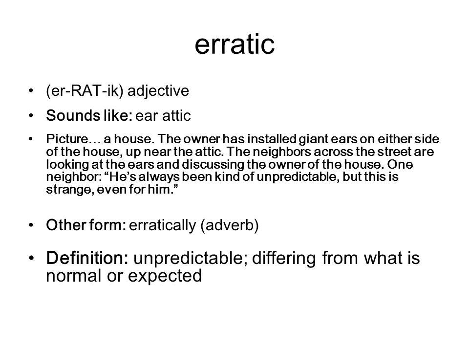 Good 3 Erratic ...