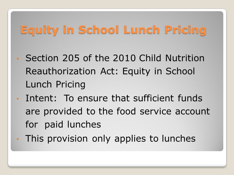 equity in school lunch pricing section na department of  3 equity in school