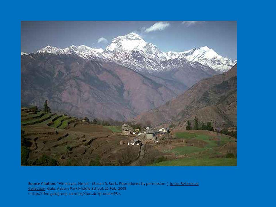 Source Citation: Himalayas, Nepal. (Susan D. Rock.