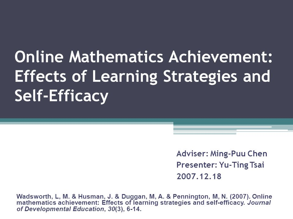 Online Mathematics Achievement: Effects of Learning Strategies and ...