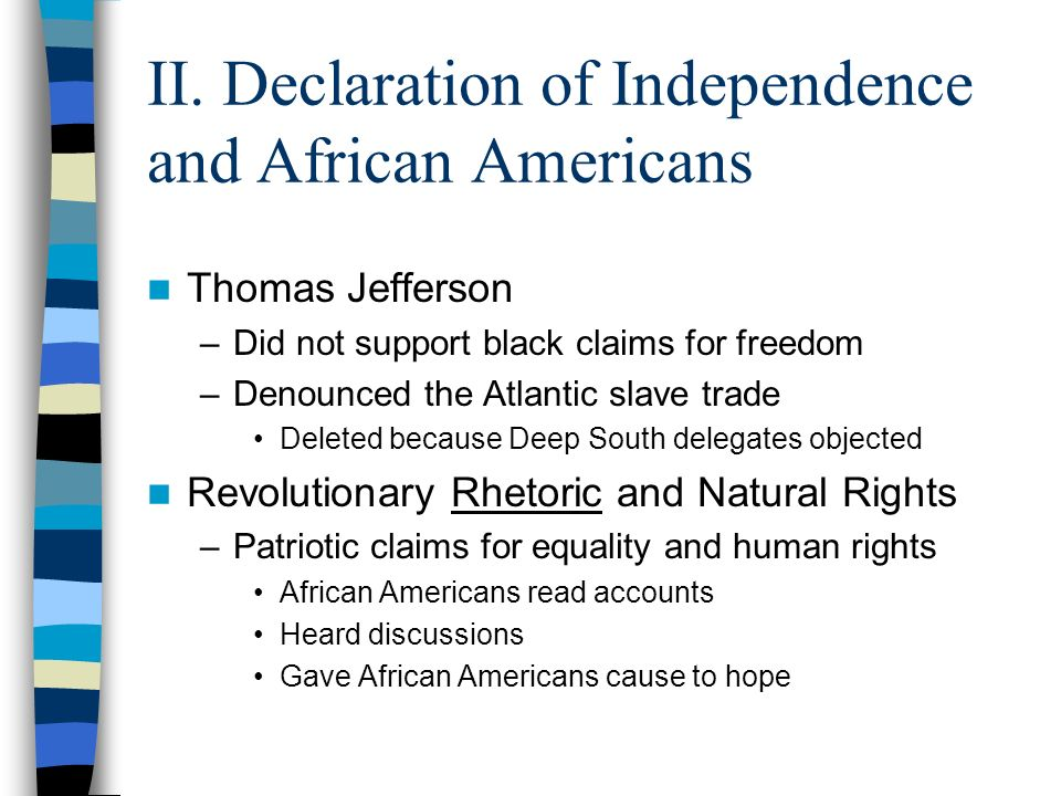 African Americans and The Declaration Of Independence?