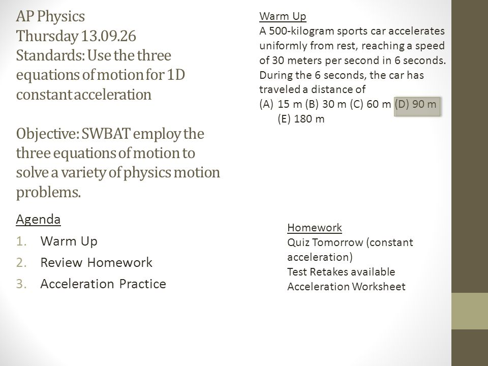 AP Physics Monday Standards: 1)a. Students should understand the ...