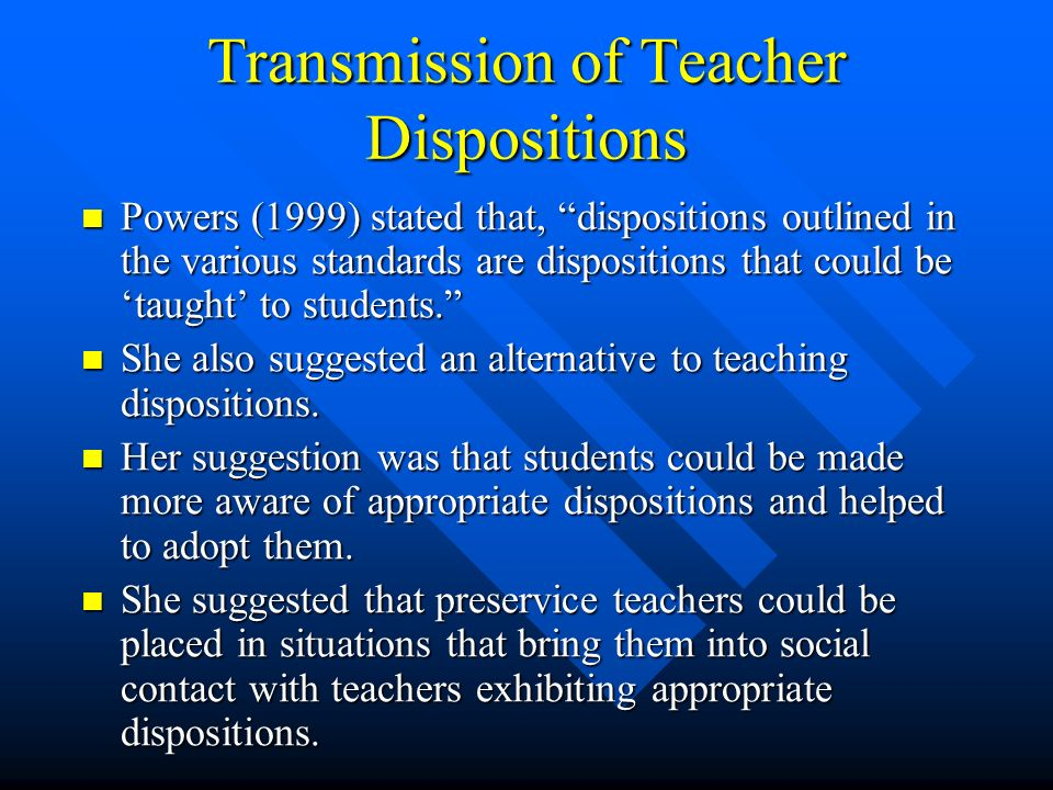 teacher dispositions Moreover, teacher dispositions are what teachers think will help students become successful teachers dispositions are things they do my essay hire writer log.