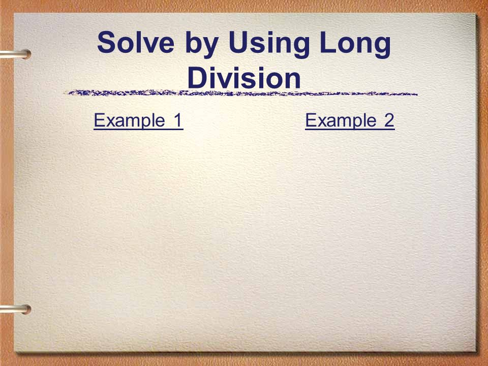 The remainder and factor theorems solve by using long division 2 solve by using long division example 1example 2 ccuart Images