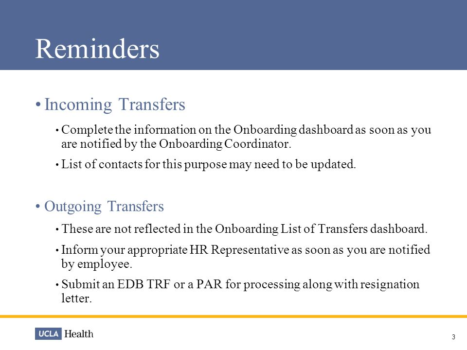 2 Hr Reminders/Updates 3 Reminders Incoming Transfers Complete The