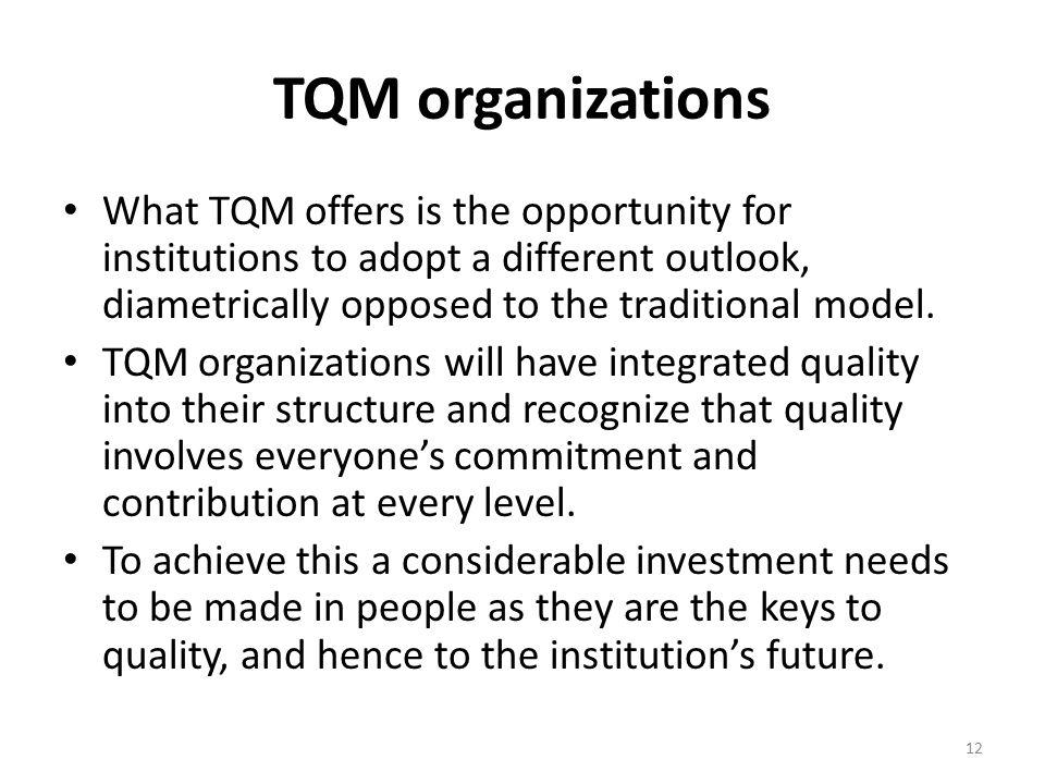 How tqm help an organization to adopt invironment change