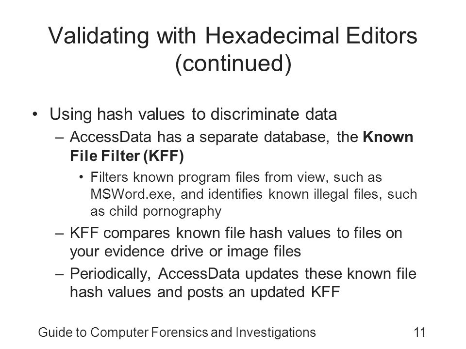 Validating with hexadecimal editors
