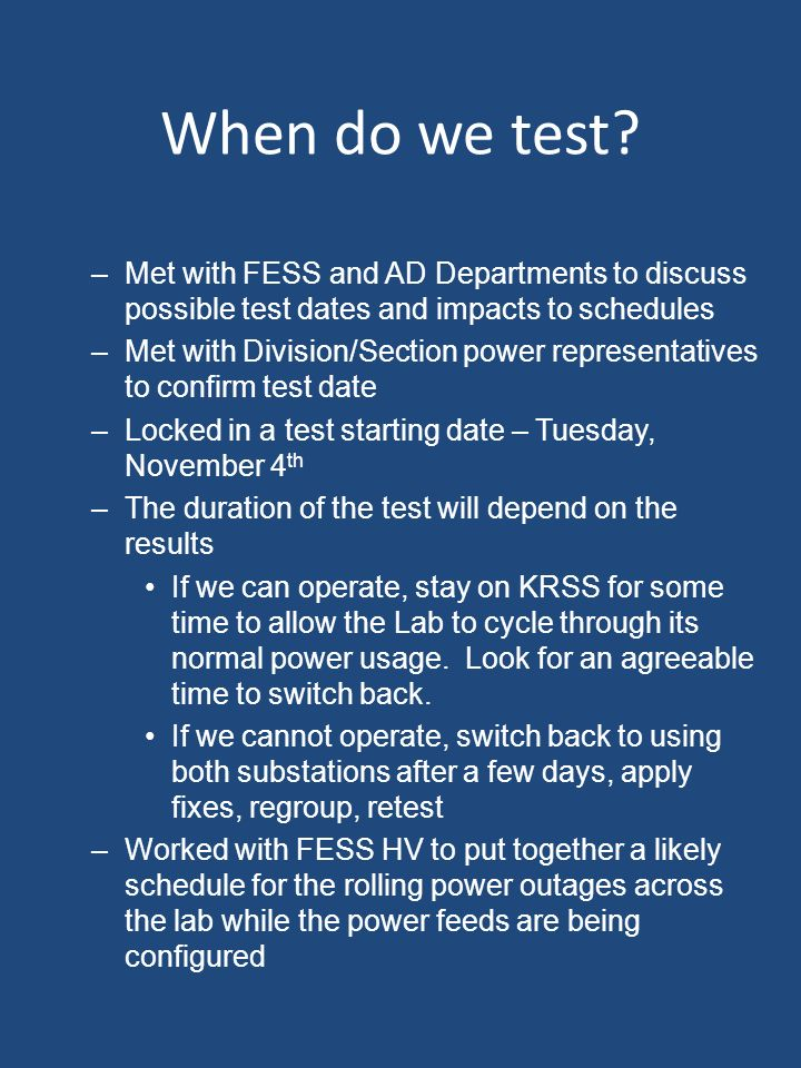 When do we test.