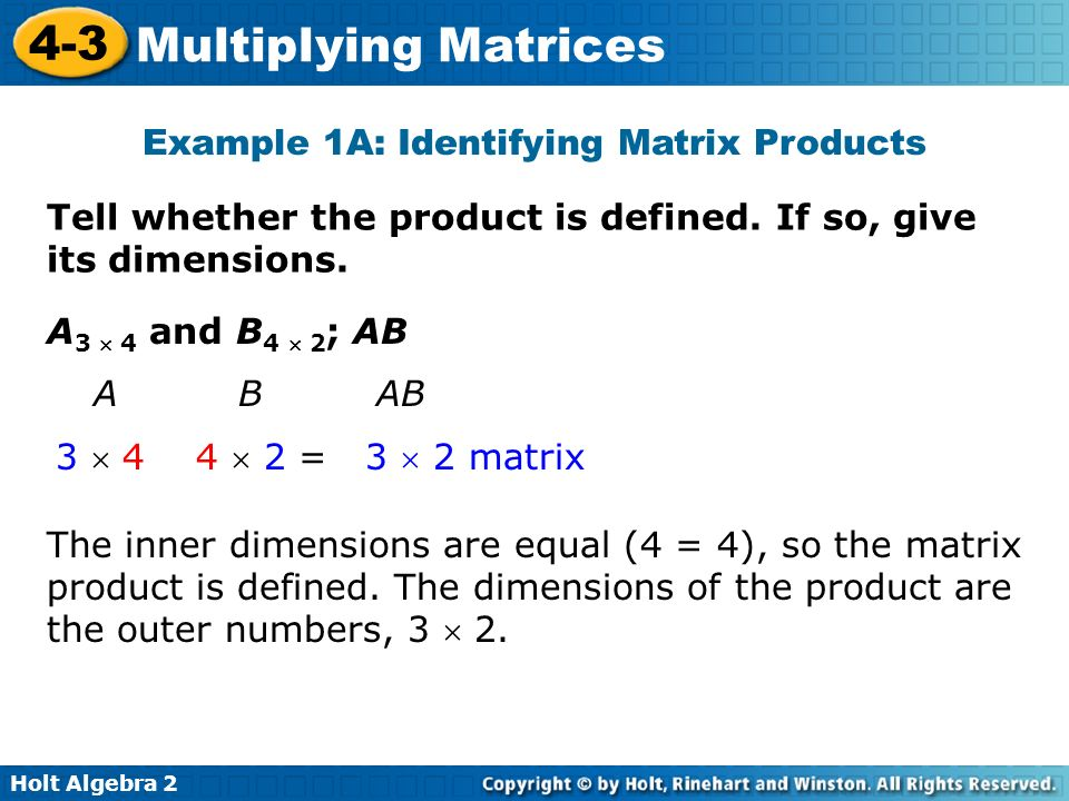 Holt Algebra Multiplying Matrices In Lesson 42 you multiplied – Adding and Subtracting Matrices Worksheet
