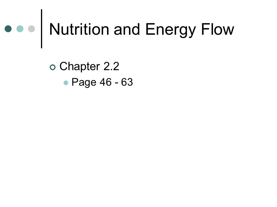 Nutrition and Energy Flow Chapter 2.2 Page