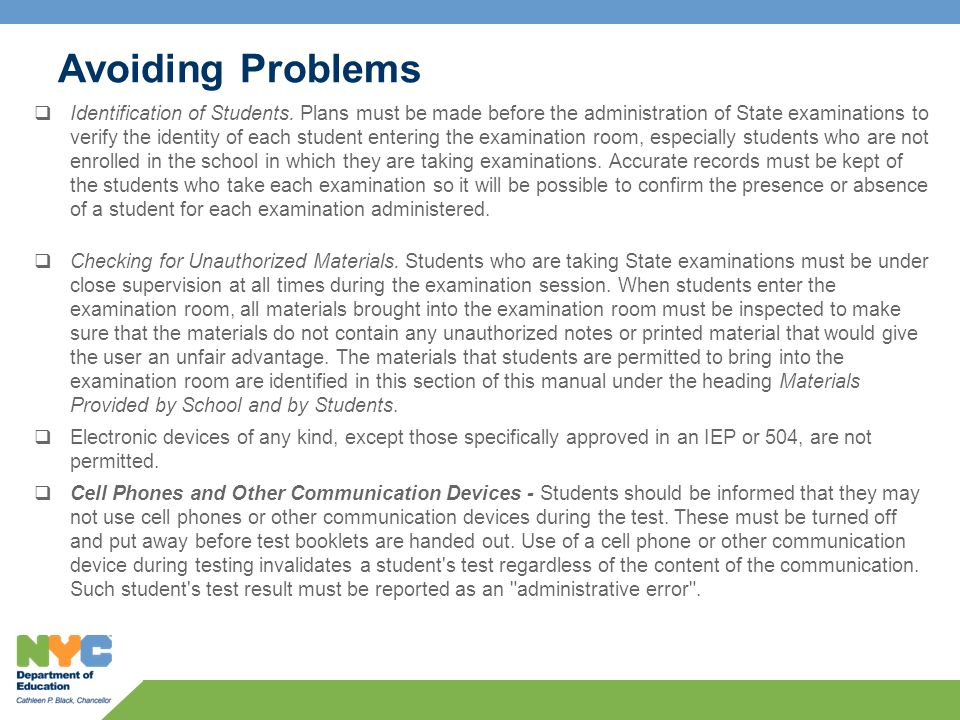 Avoiding Problems  Identification of Students.
