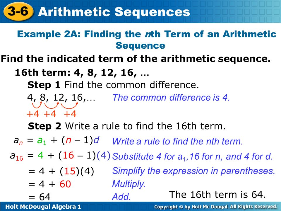 18 Example 2A: Finding The Nth Term Of An Arithmetic Sequence Find The  Indicated Term Of The Arithmetic Sequence. 16th Term: 4, 8, 12, 16, U2026
